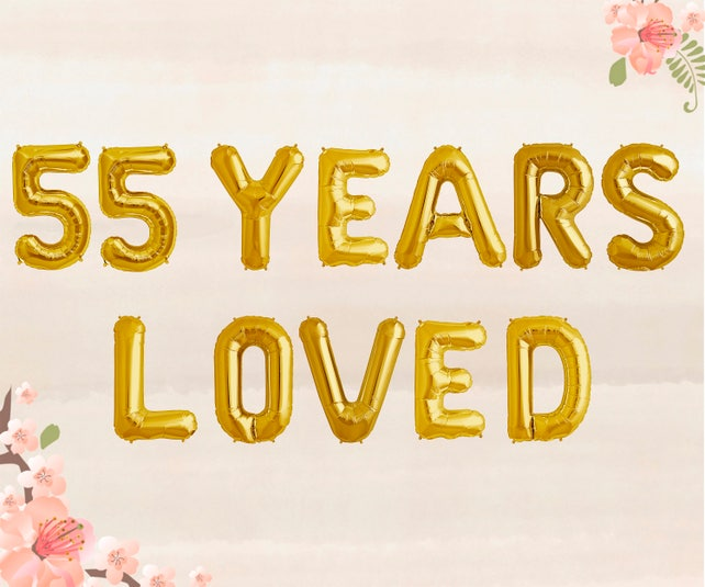 55 Years Loved Balloons