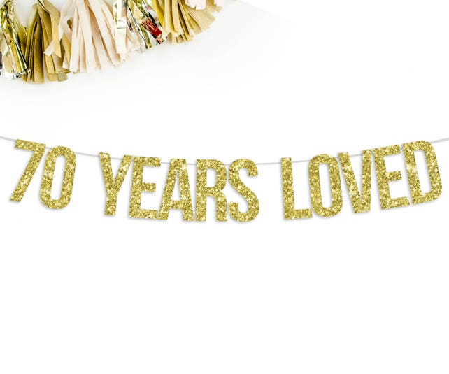 70 Years Loved Banner