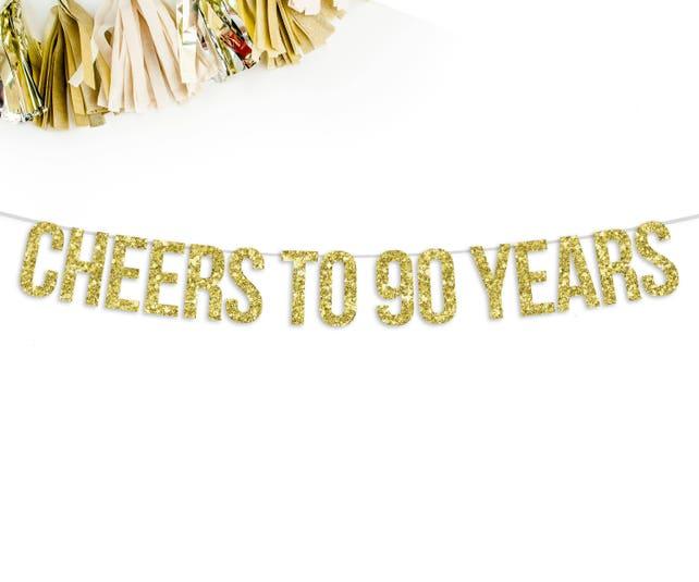 Cheers To 90 Years Glitter Banner