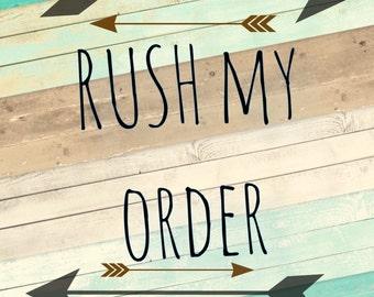 Need it sooner? Rush My Order