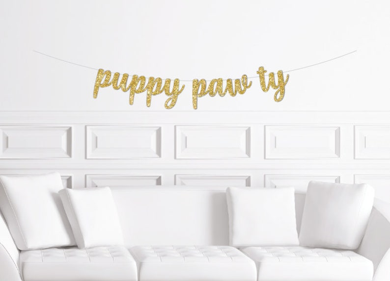 Puppy Pawty Cursive Banner  Gold Glitter Script First Birthday Sign  Girl/'s Party  One Theme Ideas Dog Decor Decorations Paw TyAdoption