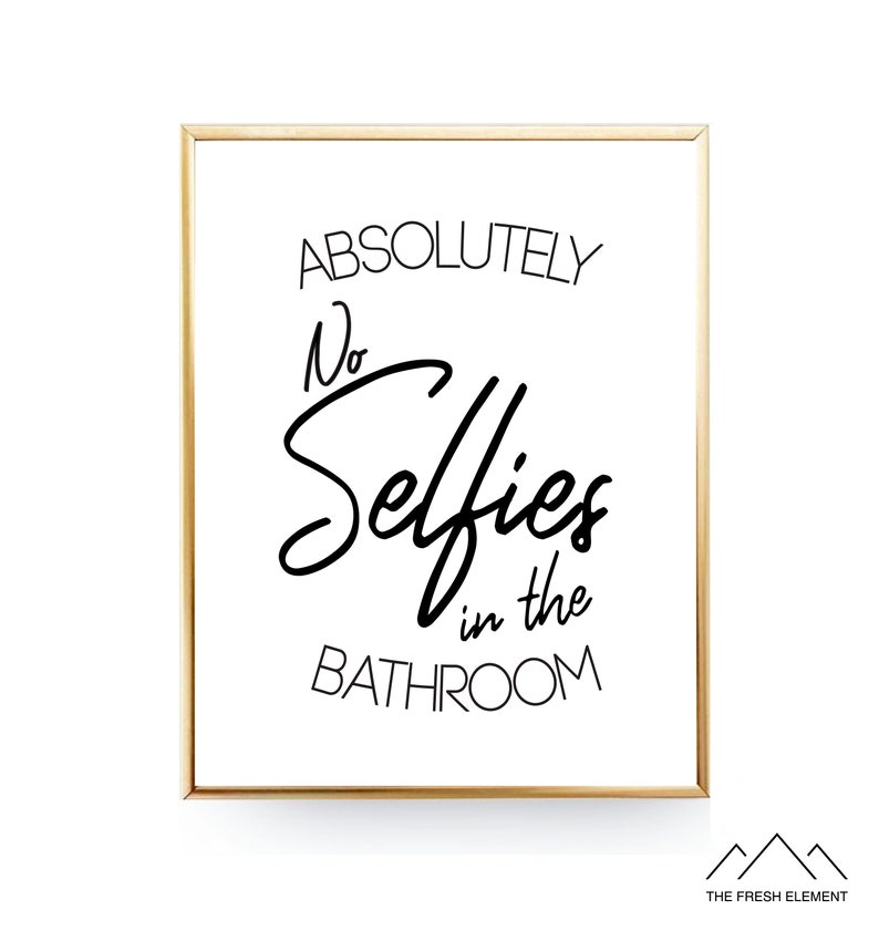 photo relating to Printable Bathroom Wall Art called Toilet PRINTABLE Artwork No Selfies Inside of The Toilet Wall Artwork Humorous Wall Artwork Youngsters Lavatory Prints Lavatory Wall Decor Little ones Lavatory Artwork Electronic