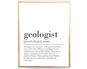 Geology Print Funny Definition Print Digital Download Geologist Gift for Geologist Present Funny Geologist Gift Idea Geology Student Art