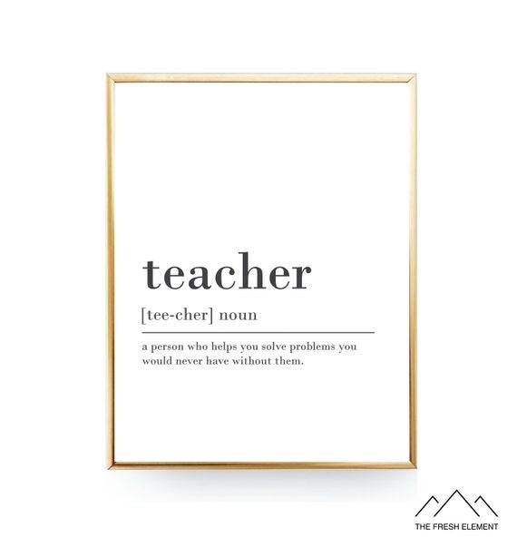 Teacher Definition Print For Teacher Gift For Teacher Appreciation Teacher  Printable Definition Teacher Quote Teacher Print Teacher Poster