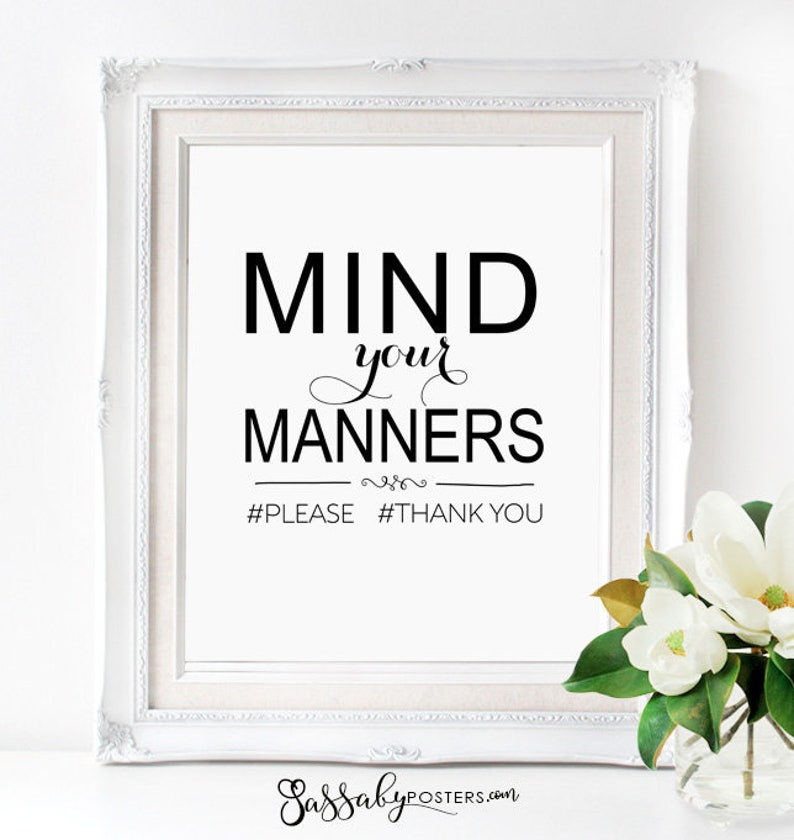 Mind Your Manners >> Mind Your Manners Poster Instant Download Printable Home Etsy