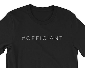 d5cba1254ab Officiant Hashtag T-Shirt