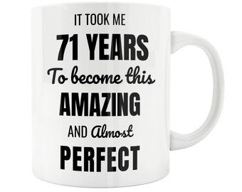 71 Year Old 71th Birthday Mug Male Woman Wife Husband Gift Idea Celebration 70th