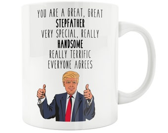 Gift for STEPFATHER Trump Terrific Stepfather Funny Mug Fathers Day