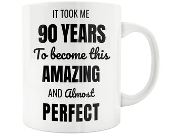 90 Year Old 90th Birthday Mug Male Woman Wife Husband Gift Idea Celebration 89th