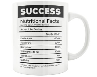 Success Gift Successor Mug Nutritional Facts Hustle Dreamer Life Mom Dad Believe UniqueBirthdayUnder 20 Ideafriend