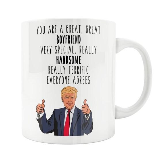 Boyfriend Gift Funny Mug Gifts for Boyfriend Trump Mug Boyfriend