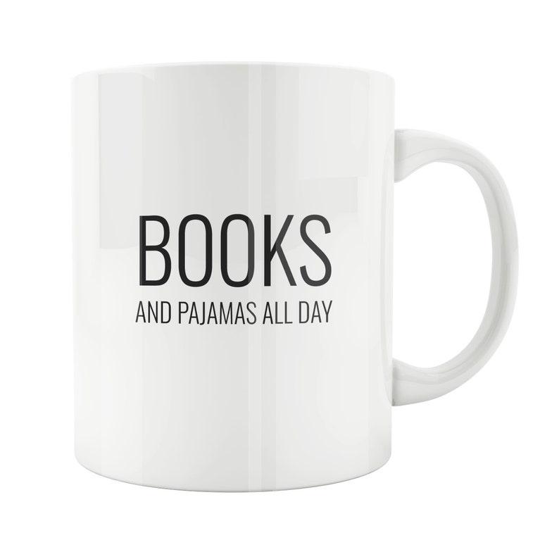 Pajamas All Day Coffee Gift For Her Funny Mug