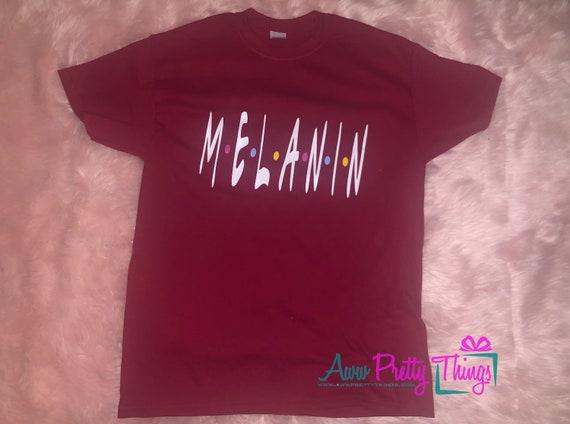 bb2904c3ab1 Melanin Friends Inspired Shirt T-Shirt Melanin Poppin Melanin