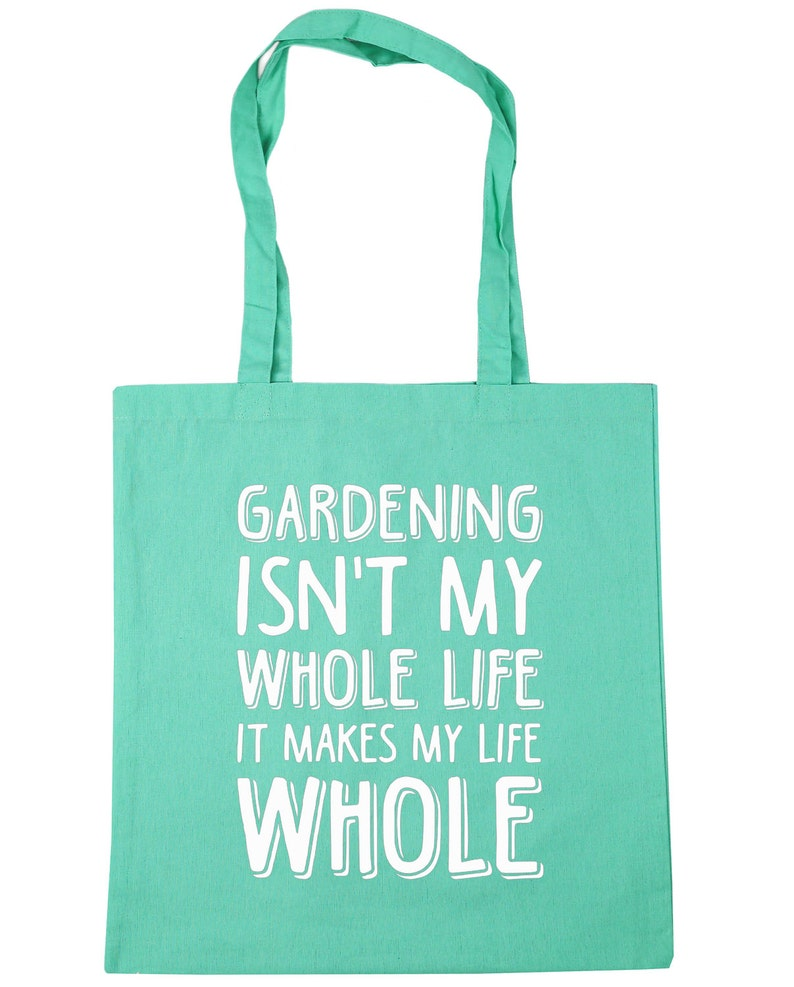 10 litres Gardening Isn/'t My Whole Life It Makes My Life Whole Tote Shopping Gym Beach Bag 42cm x38cm