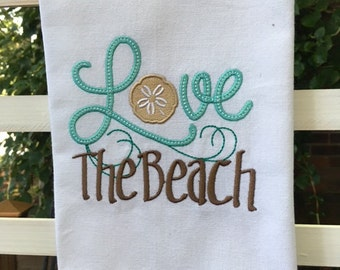 BEACH - Love The Beach - Kitchen Dish Towel, Tea or Bar Towel, Hand or Guest Towel