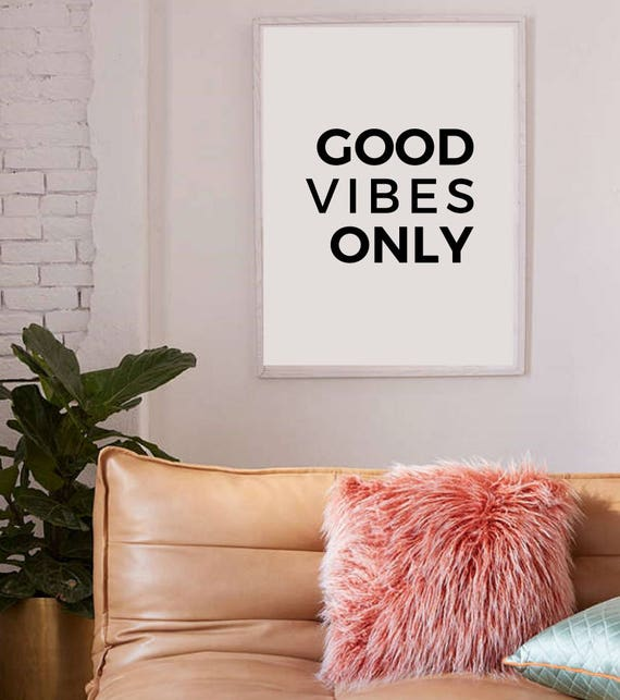 Good Vibes Only Good Vibes Only Printable Tumblr Room Decor Etsy