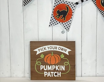Pumpkin patch sign - pick your own - fall decor