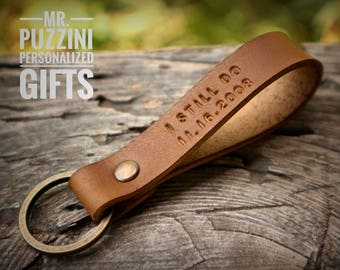 I Still Do Keychain Anniversary Date Husband Keychain Wedding Gift for Him 7 Year Anniversary 8 Year Gift for Husband Leather Keychain Groom
