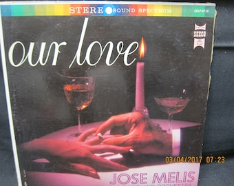 Jose Mellis His Piano and Orchestra - Our Love - Seeco Records