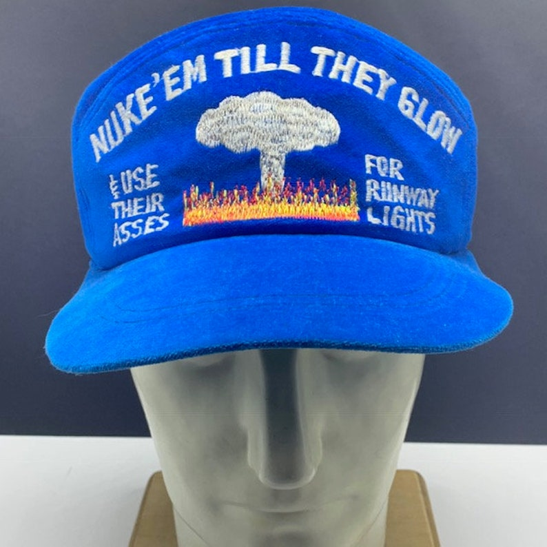 ecc1c6bd4 VINTAGE SNAPBACK HAT cap Nuke em till they glow blue felt usa military  nuclear bomb use their butts for runway lights advertising rare