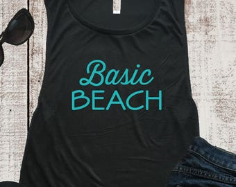 a70cdc7a Basic Beach Muscle Tee, Muscle Shirt, Beach Shirt, Brunch Shirt, Workout,  Tank Top, Beach, Yoga Top, Graphic Tee, Hawaii Shirt, Bitch Shirt