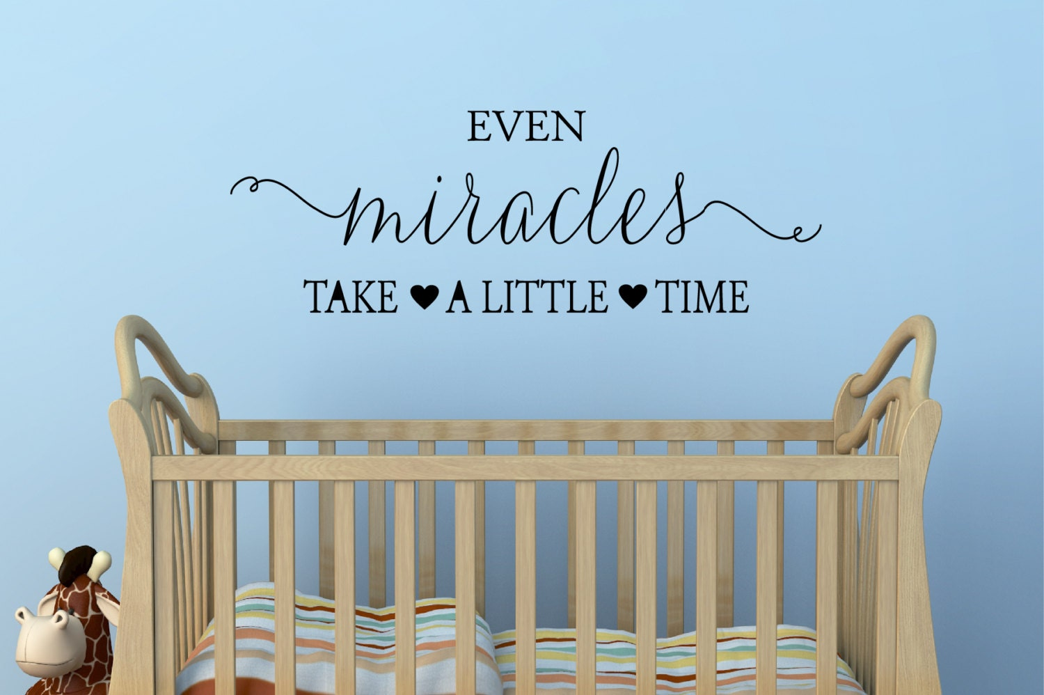 Even Miracles Take A Little Time Wall Decal Kids Wall Decals Etsy