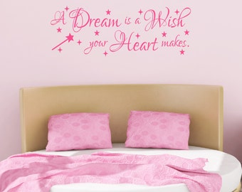 A Dream Is A Wish Your Heart Makes Decal - Princess Room Decor - Kids Decals - Nursery Decal - Wall Decals - Fairy Tale Room - Wall Decals