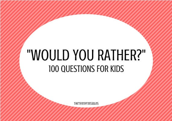 picture about Would You Rather Questions for Kids Printable known as Would Yourself Pretty? This or that activity for small children and grown ups, bash video game, interaction novice, supper desk exciting, printable electronic obtain