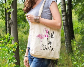 Breast Cancer Gifts, Breast Cancer Tote, Breast Cancer Tote Bag, Cancer Tote Bag, Stand Tall Darlin Flamingo Tote Bag, Reusable Grocery Bag