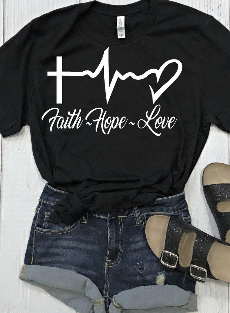 ae5ee6ef8d6b Faith Hope Love Tshirt Faith Tshirt Christian Tees Bible | Etsy