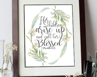 Digital Proverbs 31 Scripture print, Proverbs 31:28 Bible Verse, Proverbs 31 Scripture Print, Floral Proverbs 31 Scripture, Proverbs 31 Art