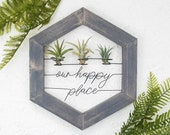 Our Happy Place Sign Air Plant Terrarium Boho Wall Decor Wood and Metal Wall Art Wedding Gift For Newlyweds Modern Wall Planter