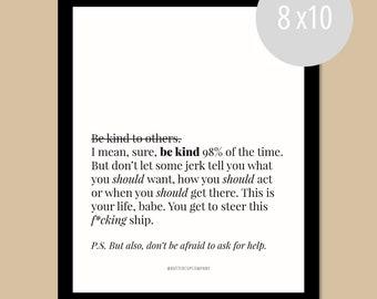 Be Kind.    WALL PRINT  (8 x 10)