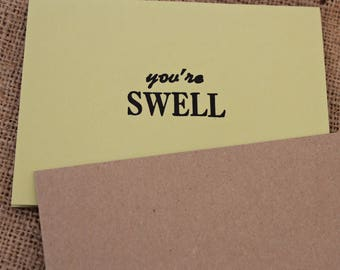 You're Swell Card, Letterpress Card, Vintage Saying, Quote on Card, Birthday Card, All Ages, Made in Canada,