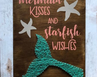 Mermaid Kisses and Starfish Wishes Nursery decor / Hand Painted Sign and String Art