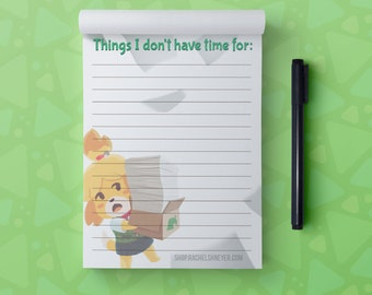 Isabelle Notepad, Things I Don't Have Time For notepad, stationery for busy people, ACNH Notepad and Sticker bundle, doggy secretary