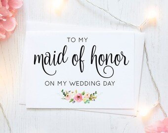 To my maid of honor on my wedding day Card with Metallic Envelope, maid of honor card, maid of honor gift, wedding day cards, maid of honor