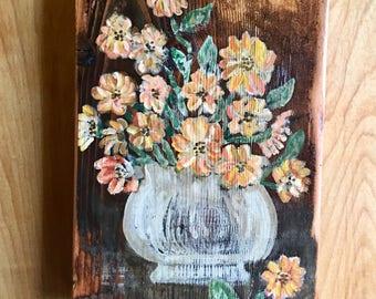 Vintage Folk Art On Reclaimed Wood, Shabby Chic, Folk Art,  Orange Flowers, Orange Florals, Appalachian Art, Farmhouse Style, Wall Hanging