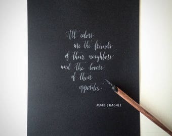 Custom modern calligraphy in white ink on black paper for quotes, poems, Bible verses, wedding vows, concert program, motivational wall art
