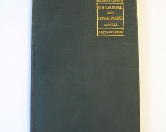 The Vision of Sir Launfal and Other Poems - Lowell
