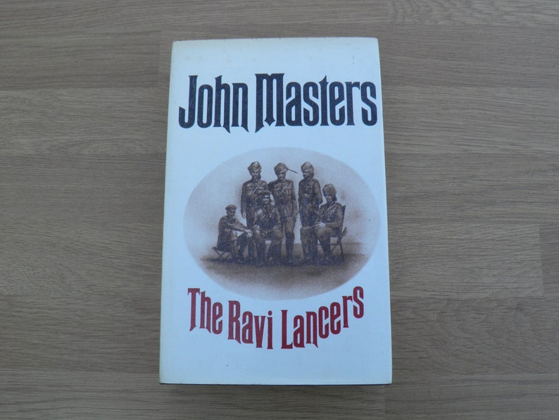 The Ravi Lancers by John Masters  Published 1972 by Book Club image 1