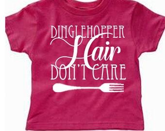 Toddler Disney Shirts Dinglehopper Hair Don't care Shirts Little mermaid Shirts Disneyland Shirts Disney World Shirts Magic Kingdom Shirts