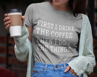 Coffee Shirt Gift Funny Tees TShirts for Men Women Tops Tumblr Grunge T Shirt Graphic Cool Quote Printed Shirts Teenager Boy Girl Gifts