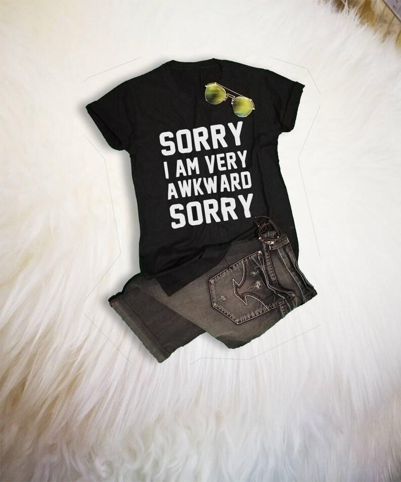 da0ddfe3 Sorry Awkward TShirt Tumblr Shirts for Teens Slogan Tee Tumblr | Etsy