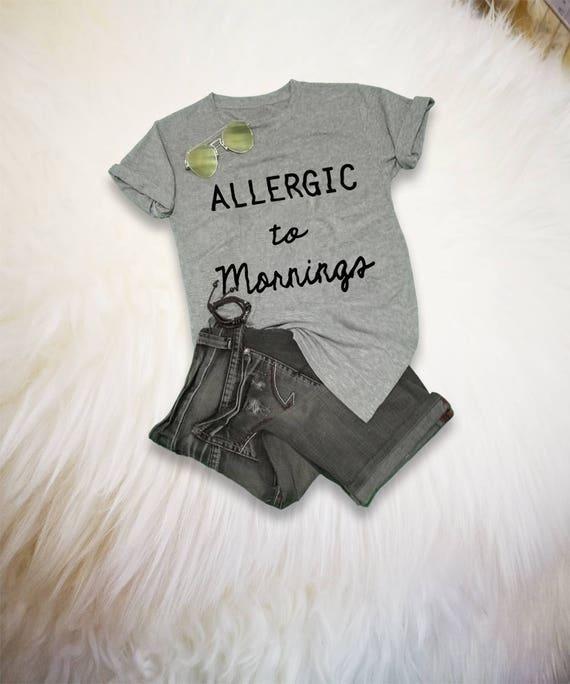 Allergique aux matins Tumblr avec chemises avec Tumblr des énonciations parodie chemise paresseux jour Fashion Blogger Tee dormir chemise Hipster Graphic Tees pour hommes femmes 907855
