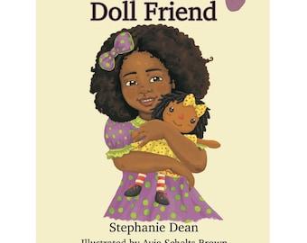 My Best Doll Friend - Children's Book - Raggedy Ann - Black Doll - Gift for Girls
