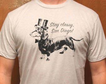 STAY CLASSY SAN DiEGO Light Grey Unisex T Shirt, Dachshund,Doxies, Dachshund Shirt, Wiener, Anchorman, Ron Burgundy, Weiner Dog,Will Ferrell