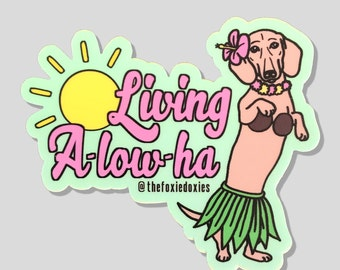 LIVING A-LOW-HA Stickers