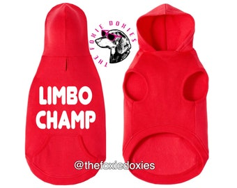 LIMBO CHAMP Dachshund Hooded Sweatshirt