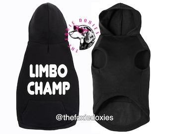 LIMBO CHAMP Dachshund Hooded Sweatshirt